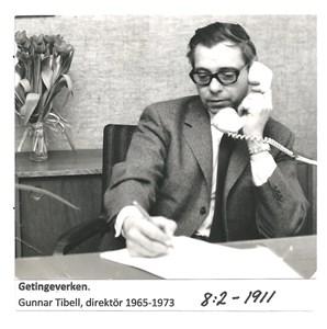 Getingeverken. Gunnar Tibell, direktör 1965-1973. 8-2-1911