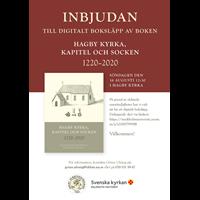 Inbjudan till digitalt boksläpp för boken Hagby kyrka, kapitel och socken 1220-2020