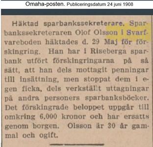 Häktad Olof Olsson, Svarvareboden, ur Omaha-posten 1908.